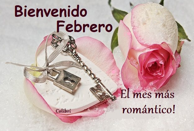 Bienvenido Febrero ¡el mes más romántico!