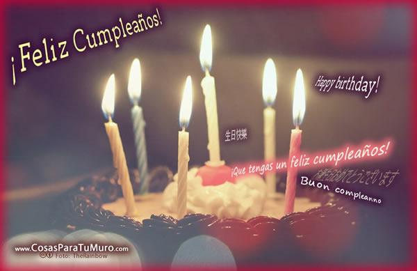¡Feliz Cumpleaños! !Que tengas un feliz cumpleaños! Happy Birthday! Buon compleanno