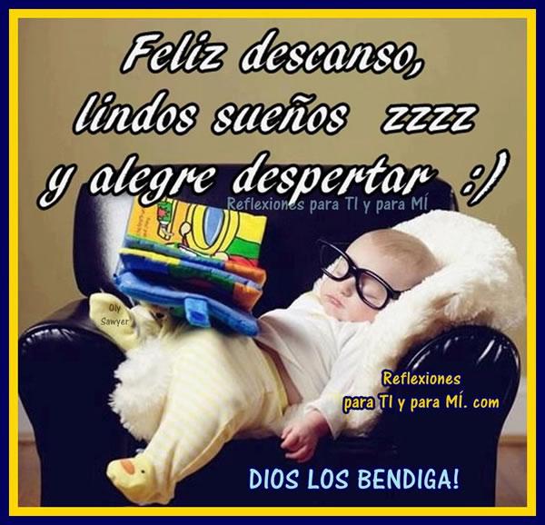 Feliz descanso, lindos sueños y alegre despertar :) zzzz