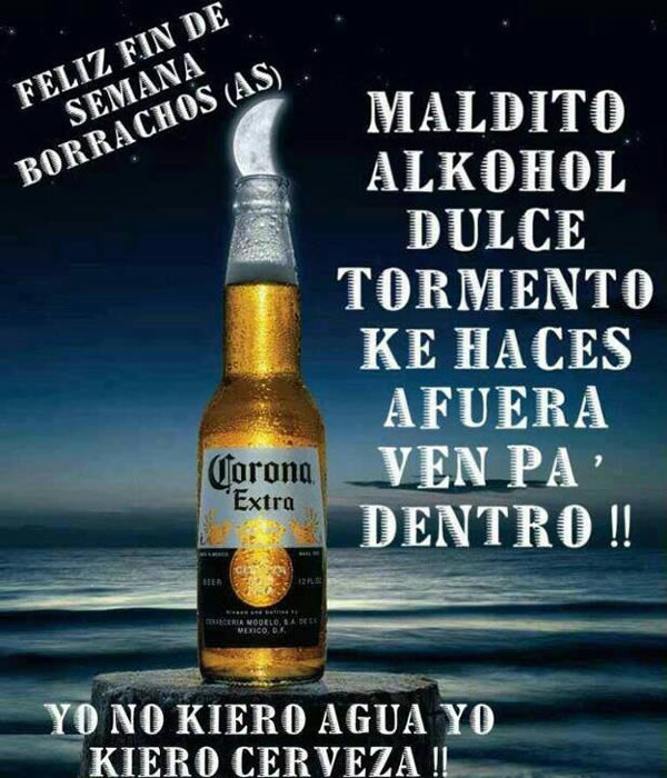 Feliz Fin de Semana Borrachos(as)