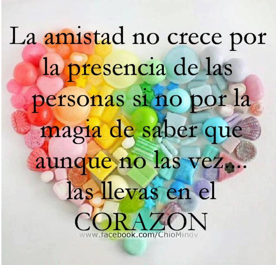 La amistad no crece por la presencia de las personas...