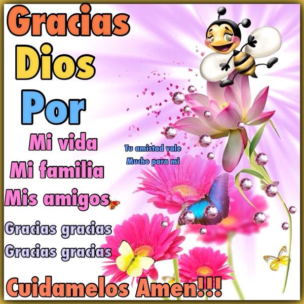Gracias Dios por mi vida, mi familia, mis amigos. Gracias. Cuidamelos Amen!