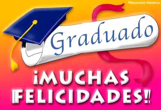 Graduado, Muchas Felicidades!