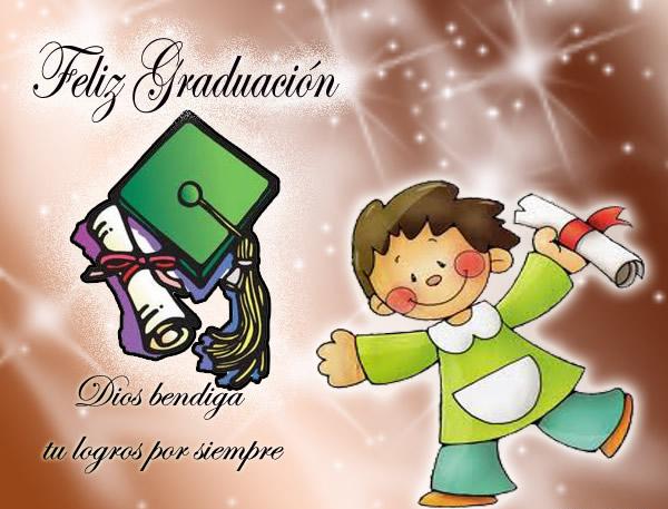 Feliz Graduación, Dios bendiga tu...