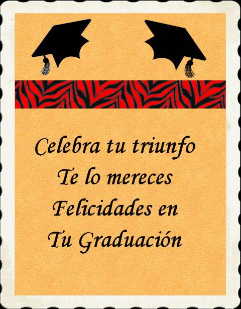 Celebra tu triunfo te lo mereces felicidades en tu graduación