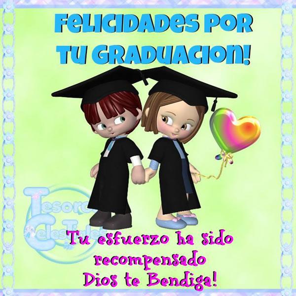 Felicidades por tu Graduación! Tu esfuerzo ha sido recompensado
