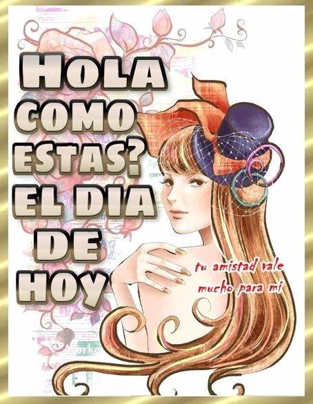 hola estas: