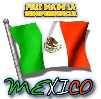 Feliz Día de la Independencia Mexico