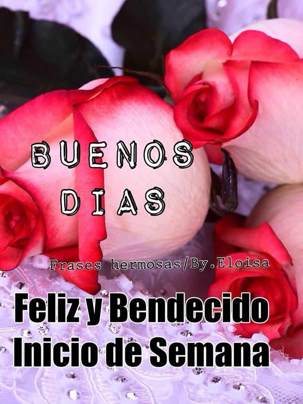 Buenos Días, Feliz y Bendecido Inicio...