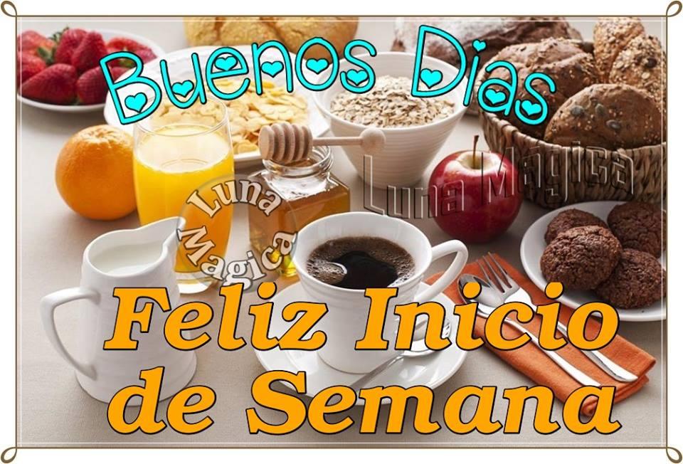 Buenos Días, Feliz Inicio de Semana