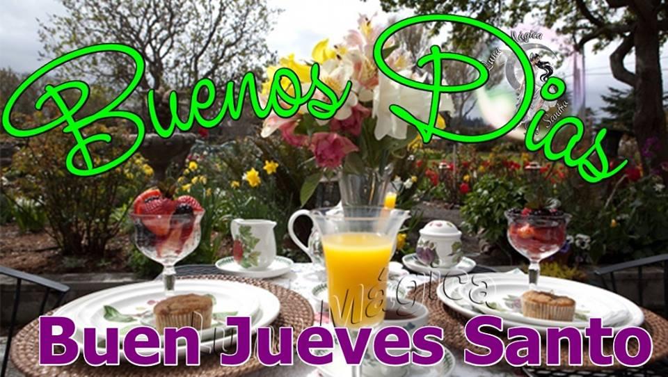 Buenos Días, Buen Jueves Santo