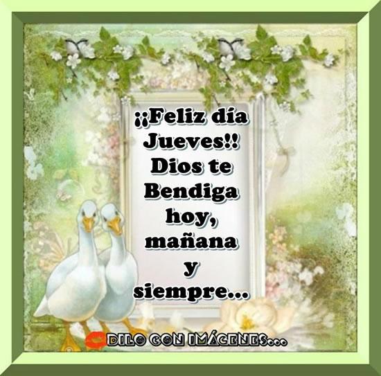 ¡¡Feliz días Jueves!! Dios te Bendiga hoy, mañana y siempre...