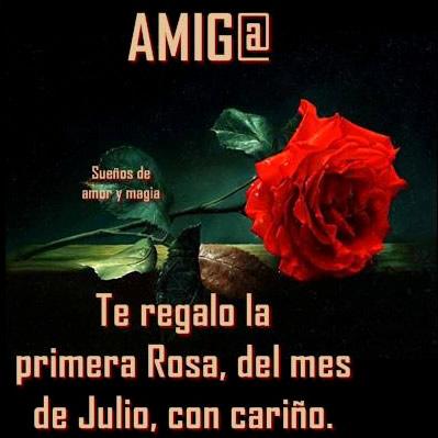 Amig@, te regalo la primera rosa, del...