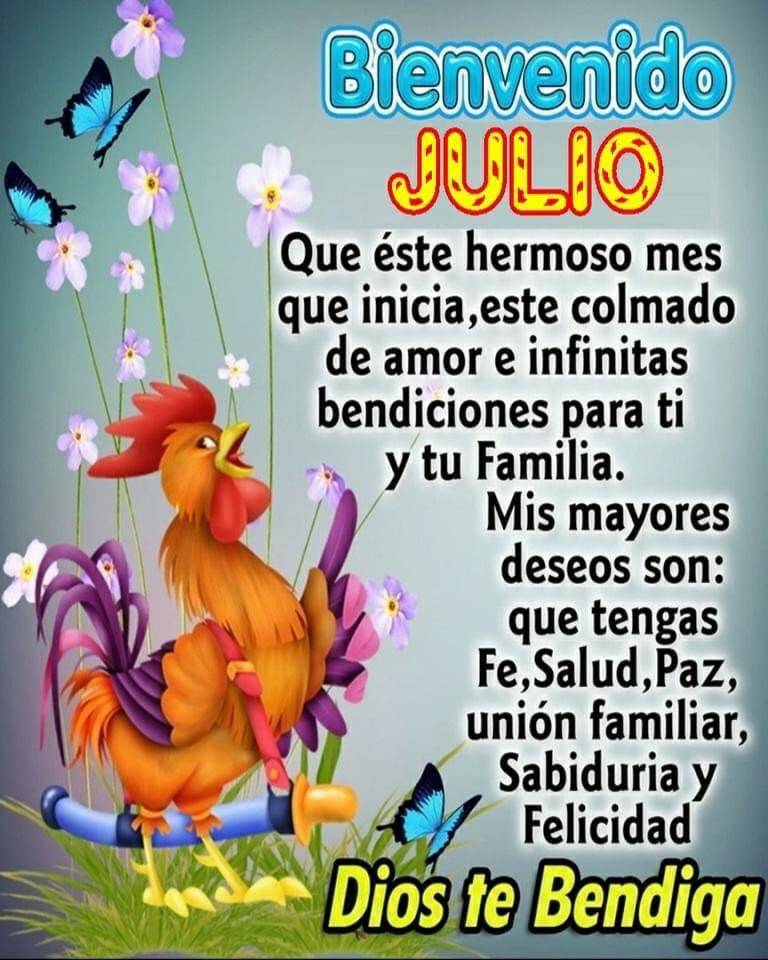Bienvenido Julio. Dios te...