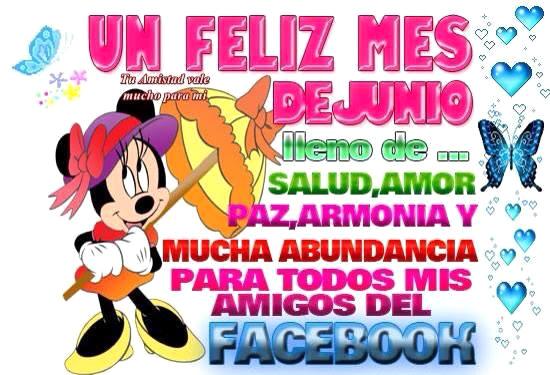 Un feliz mes de Junio lleno de... salud, amor, paz, armonia y mucha abundancia para todos mis amigos del Facebook