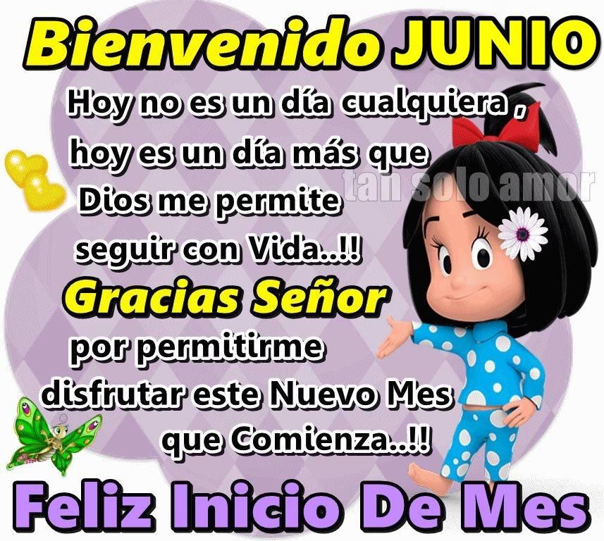 Bienvenido Junio, Feliz inicio de mes