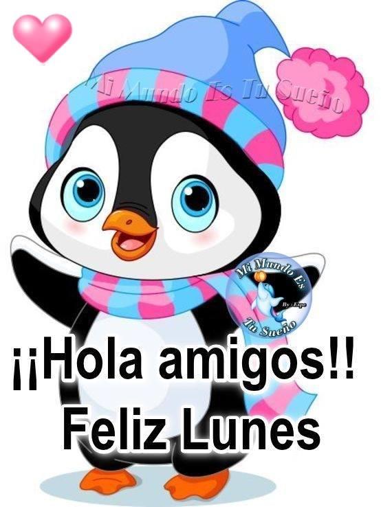 iiHola amigos!! Feliz Lunes
