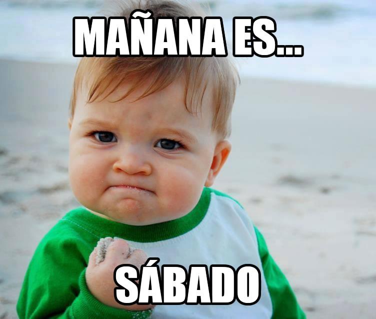 Mañana es...