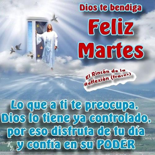 Dios te bendiga, Feliz Martes