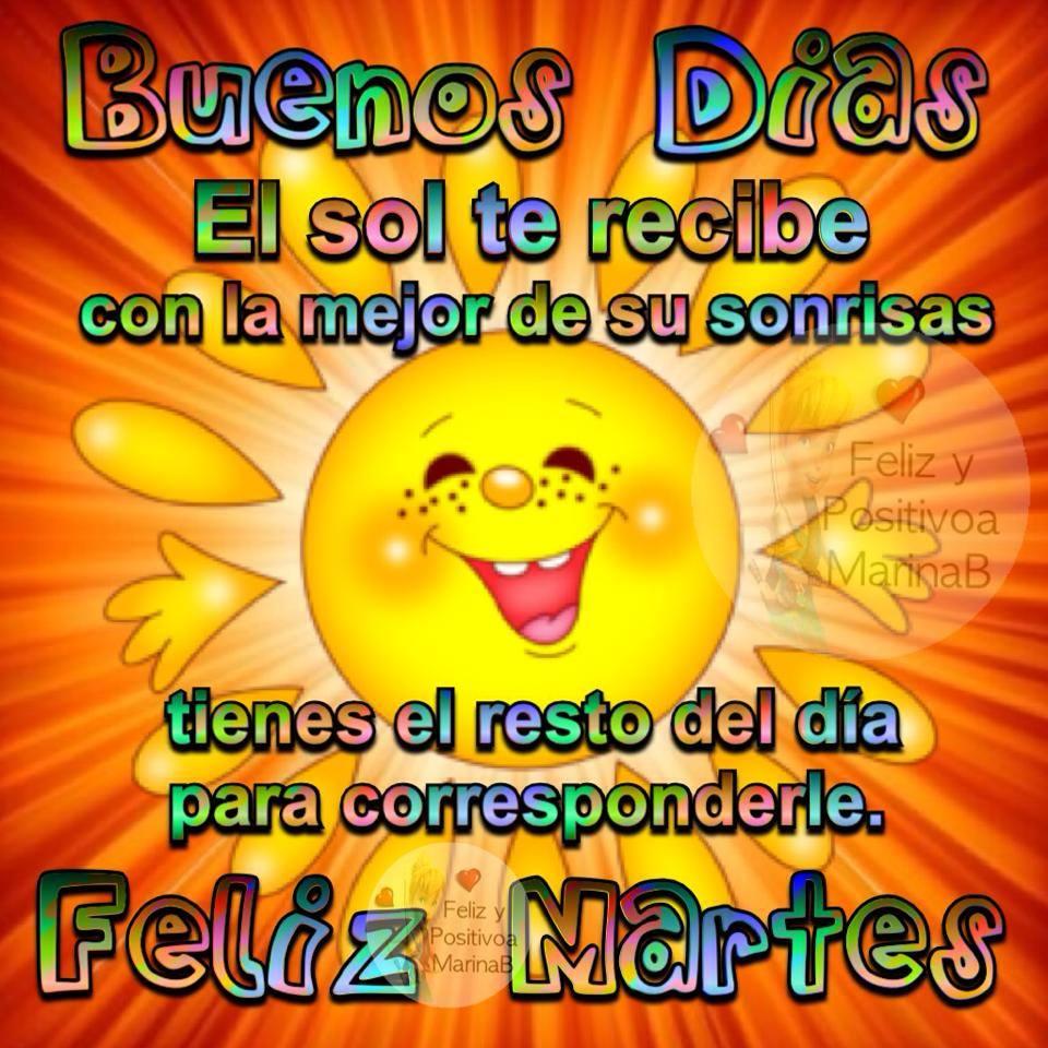 Buenos Días, Feliz Martes