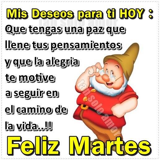 Feliz Martes! Mis deseos para ti hoy...