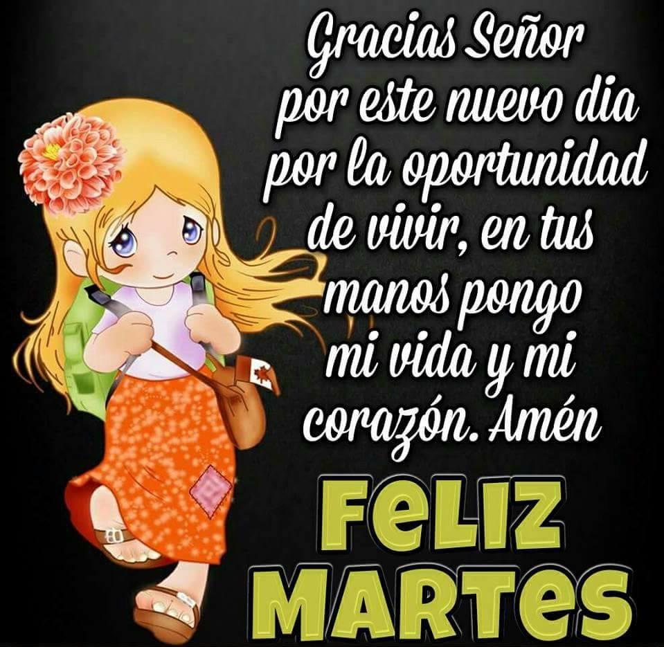 Gracias Señor por este nuevo dia... Feliz Martes