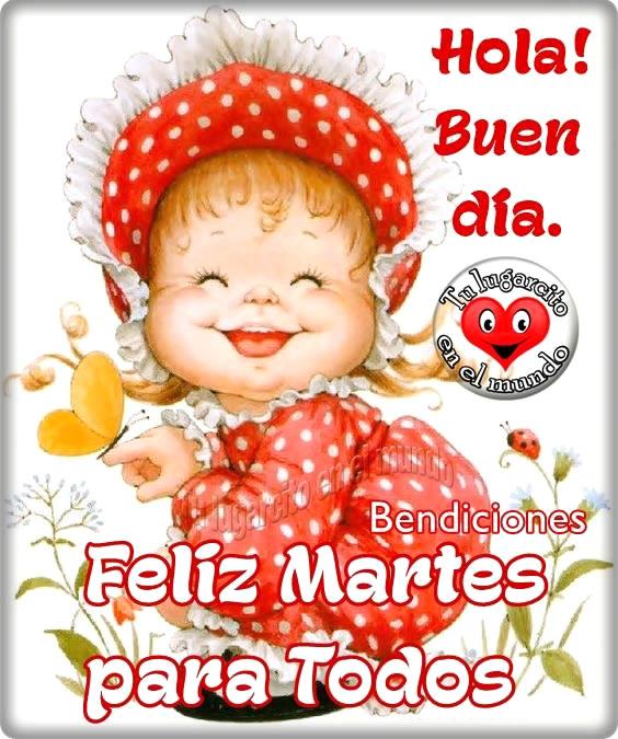 Feliz Martes para Todos