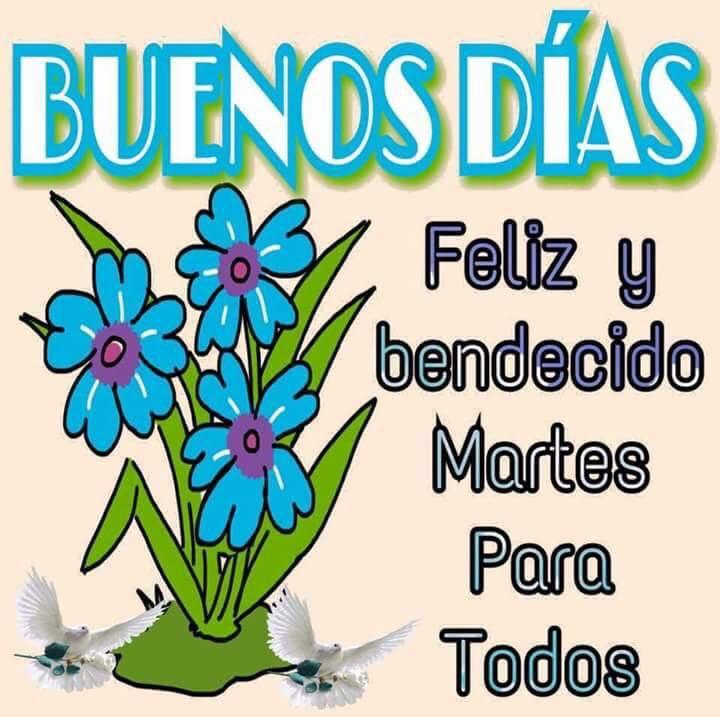 Buenos Días. Feliz y...