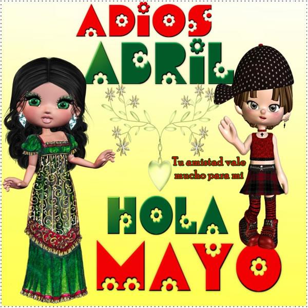 Adios Abril, Hola Mayo!