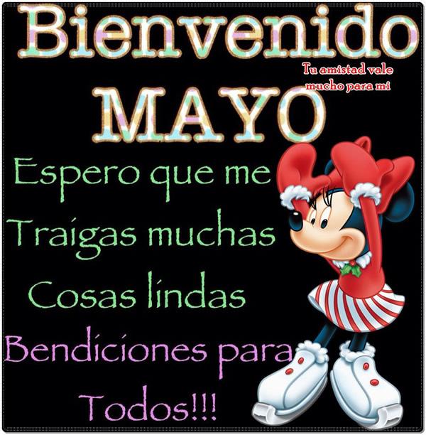 Bienvenido Mayo, Espero que me traigas muchas cosas lindas. Bendiciones para todos!