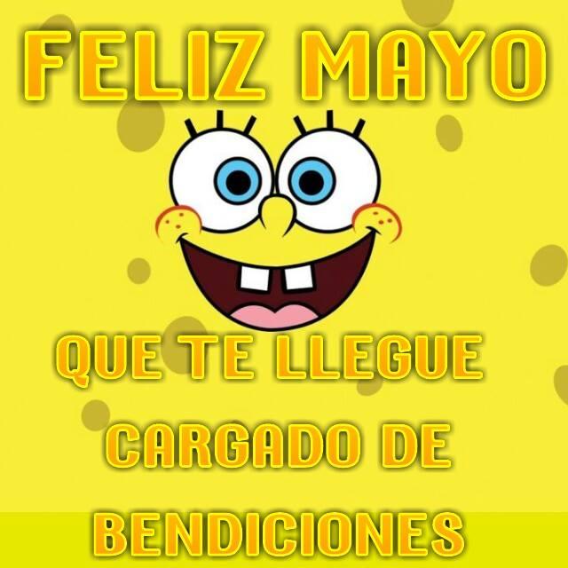 Feliz Mayo! Que te llegue cargado de bendiciones