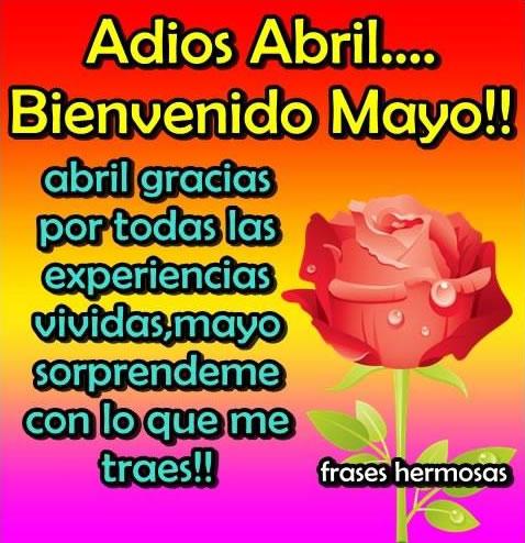 Adios Abril... Bienvenido Mayo!!