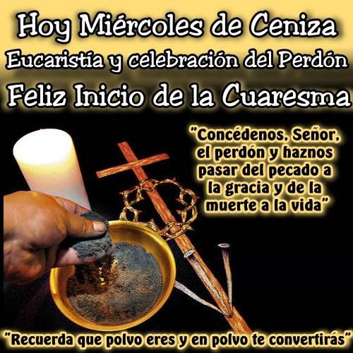 Hoy Miércoles de Ceniza, Eucaristía y...