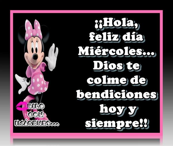 ¡Hola, Feliz día Miércoles... Dios te...