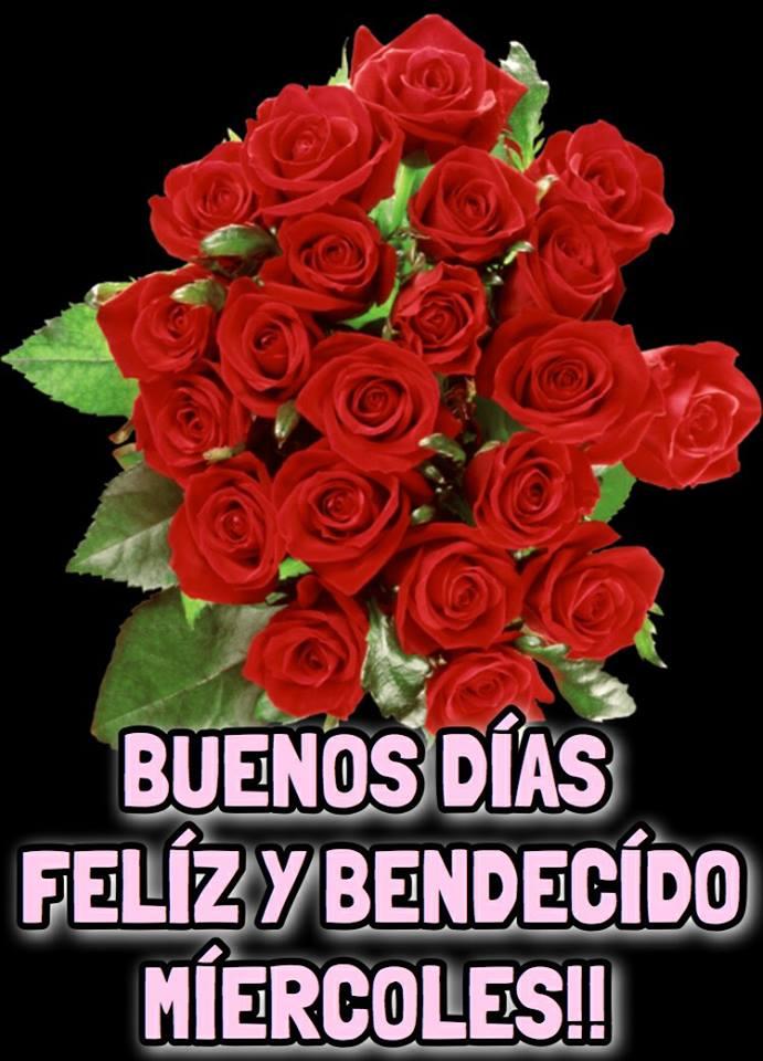Buenos Días, Feliz y Bendecido Miercoles!!