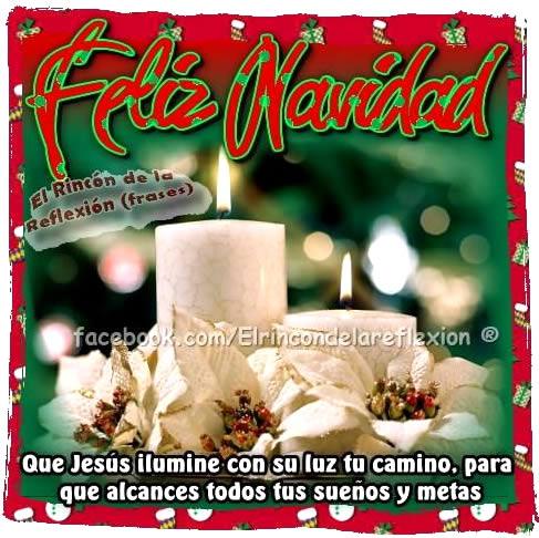 Feliz Navidad que Jesús ilumine tu...