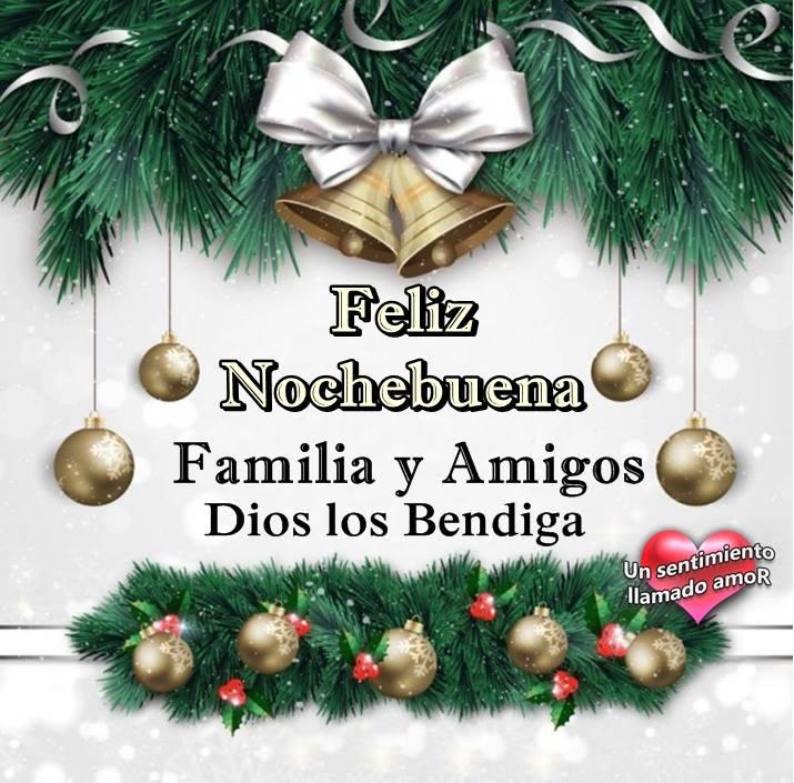 Feliz Nochebuena Familia y Amigos