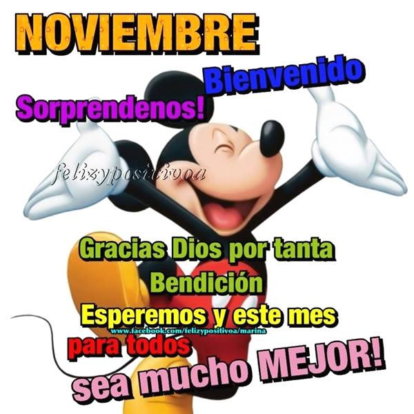 Noviembre, Bienvenido, Sorprendenos!