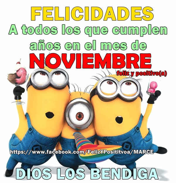 Felicidades a todos los que cumplen años en el mes de Noviembre