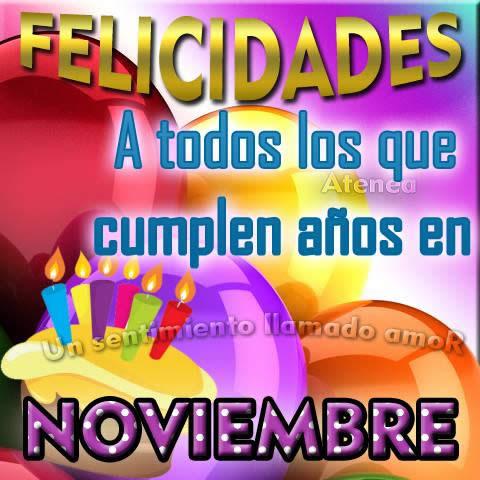 Felicidades a todas los que cumplen años en Noviembre