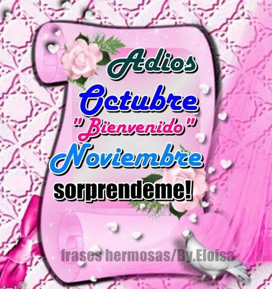 Adios Octubre. Bienvenido Noviembre...