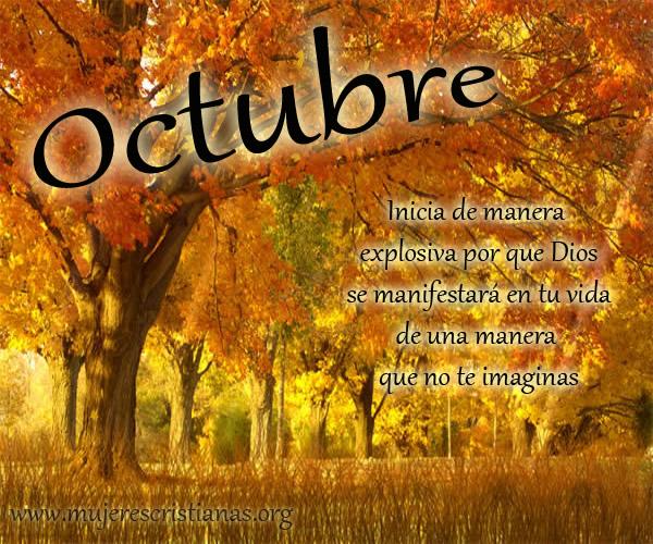 Octubre: Inicia de manera explosiva por que Dios se manifestará en tu vida de una manera que no te imaginas