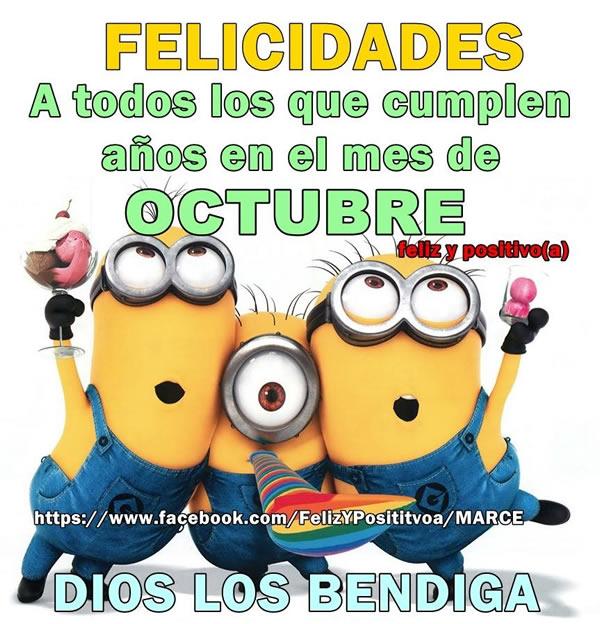 Felicidades a todos los que cumplen años en le mes de Octubre