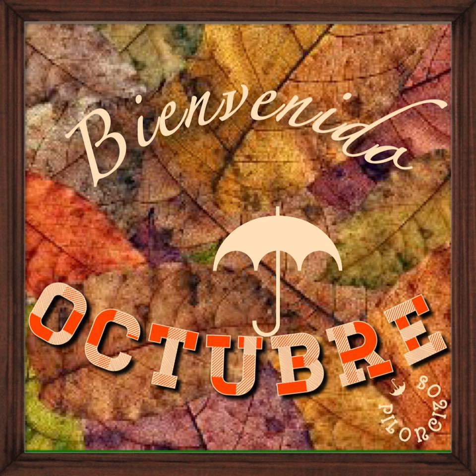 Bienvenida Octubre