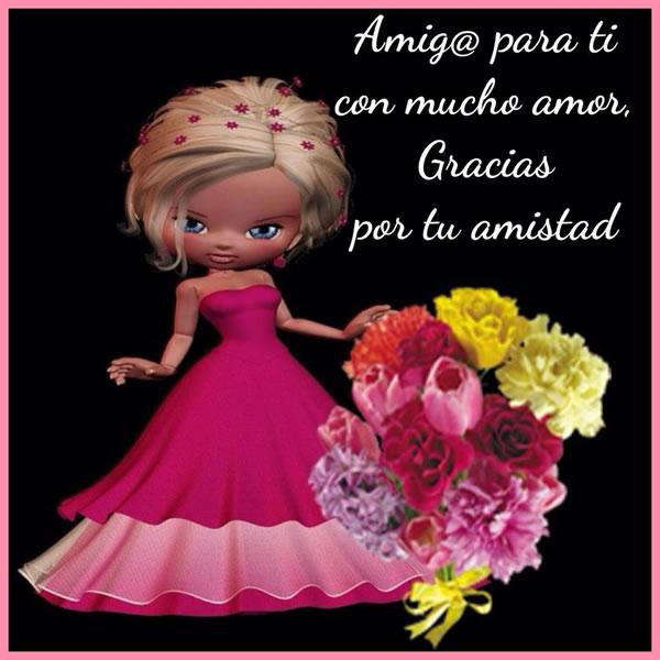 Amig@ para ti con mucho amor, Gracias por tu amistad