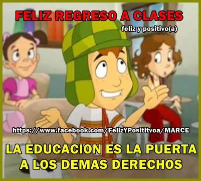 Feliz regreso a clases! La educación es la puerta a los demás derechos