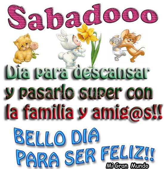 Sabadooo, bella día para ser feliz!!