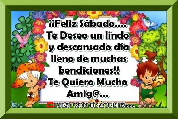 Feliz Sábado... Te quiero mucho amig@