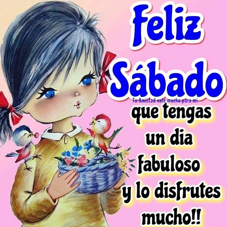 Feliz Sábado, que tengas un día fabuloso y lo disfrutes mucho!