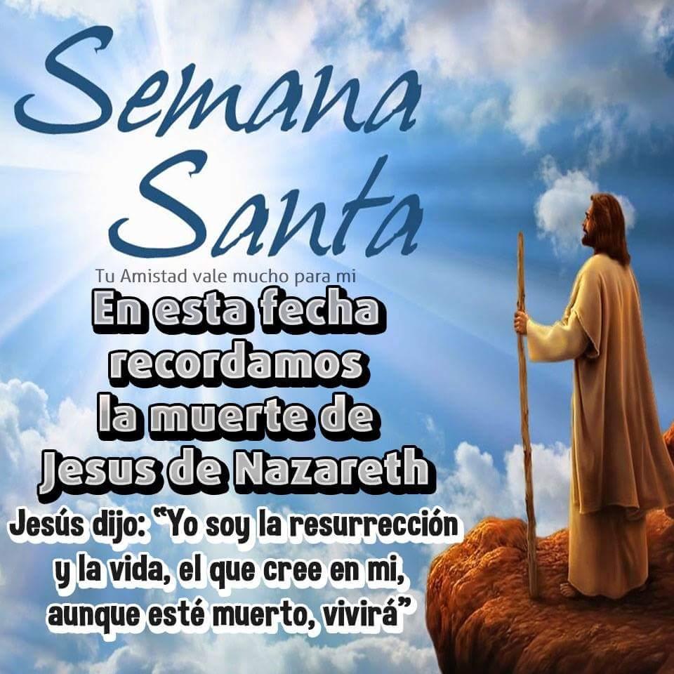 Imagenes de Felices Pascuas Semana Santa Frases Muerte de Jesús de Nazareth